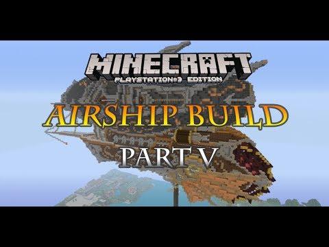 Minecraft PS3 steampunk airship build part 5