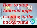 How to stop background running apps in Tamil