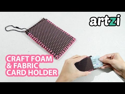 How to make a Card Holder with Fabric and Craft Foam