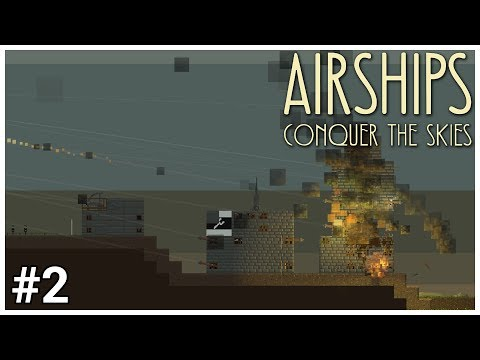 Airships: Conquer the Skies - #2 - Torpedo Bombardment - Let's Play / Gameplay