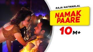 Namak Paare   Full Video Song   Raja Natwarlal   Mamta Sharma, Anupam Amod