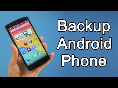 How to Backup Android Phone 2018 [COMPLETE Backup]