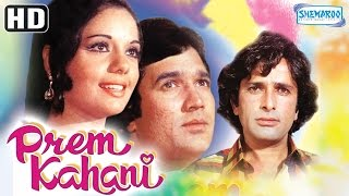 Prem Kahani {HD} - Rajesh Khanna - Mumtaz - Shashi Kapoor - Vinod Khanna - Old Hindi Movie