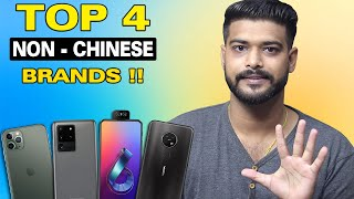 "Top 4 ""Non Chinese"" Smartphone Brands in India 