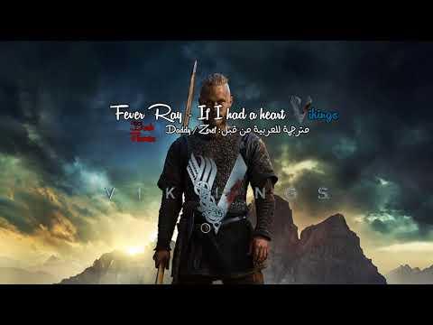 If I Had a Heart - Vikings | اغنية فايكنقز مترجمة للعربية