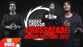 Crossblade Music Festival 2017 | Artists Teaser | Jan 28-29 | Mohali