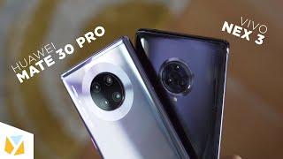 Huawei Mate 30 Pro vs Vivo NEX 3 Comparison Review