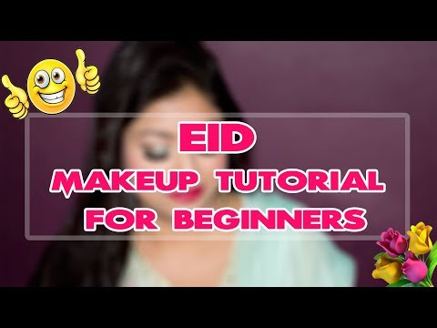 How to: EID/Party Makeup Tutorial Step By Step For Beginners 2018 |  Indian Makeup