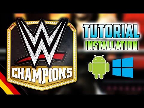 WWE CHAMPIONS installieren (Android/PC) - TUTORIAL - [German/Deutsch]