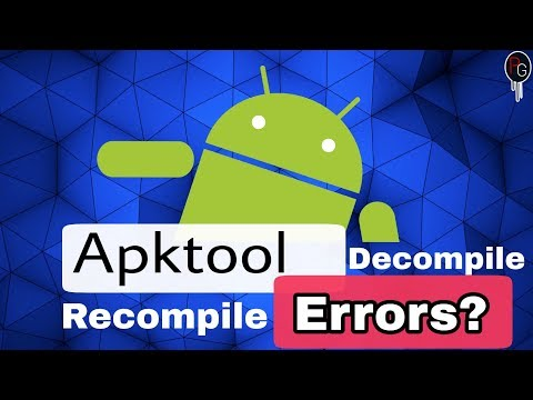 How To Fix Apktool Decompile / Recompile Errors For Android  |Oreo| Nougat|MM|Lollipop|Kitkat