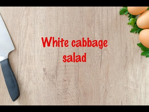How to cook - White cabbage salad