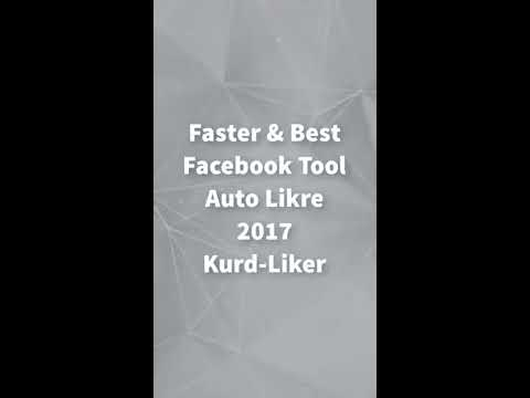 Faster Facebook Auto Liker | Kurd-Liker Mobile Tutorial For Users 2017 (NEW)