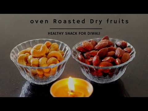 Oven Roasted Dry Fruits - Healthy Diwali Snacks - Salted Nuts