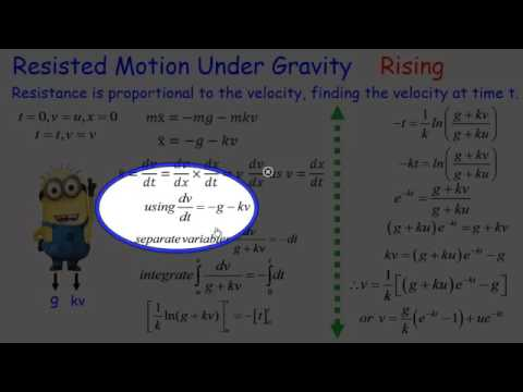 Mechanics: Resisted motion under gravity, Rising.