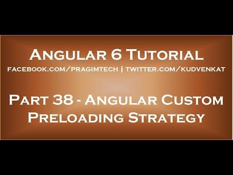 Angular custom preloading strategy