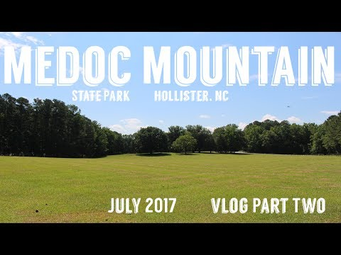 Medoc Mountain State Park - July 2017 VLOG - Part Two | Wandering Around In Wonder