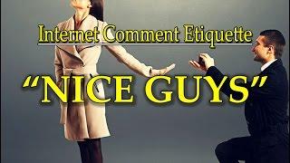 """Internet Comment Etiquette: """"Nice Guys"""""""