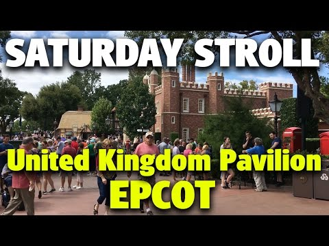 Saturday Stroll around the United Kingdom Pavilion | Epcot