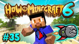 MISSILE WARS EVENT! - How To Minecraft #35 (Season 6)