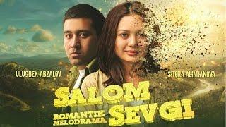 Salom sevgi (uzbek kino)   Салом севги (узбек кино)