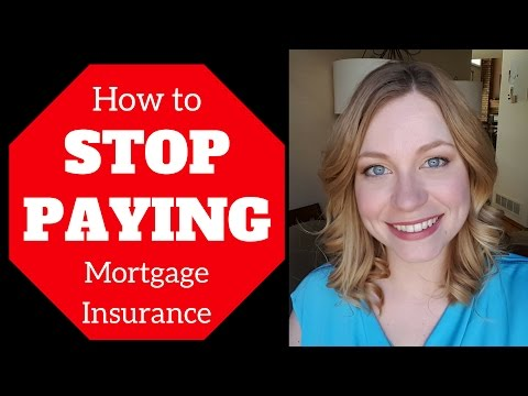 How to STOP PAYING Mortgage Insurance