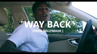 """[FREE] """"Way Back"""" NBA YoungBoy/RellyMade Type Beat (Prod.RellyMade)"""