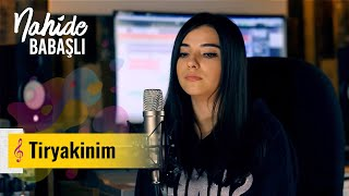Nahidə Babaşlı - Tiryakinim (Cover)
