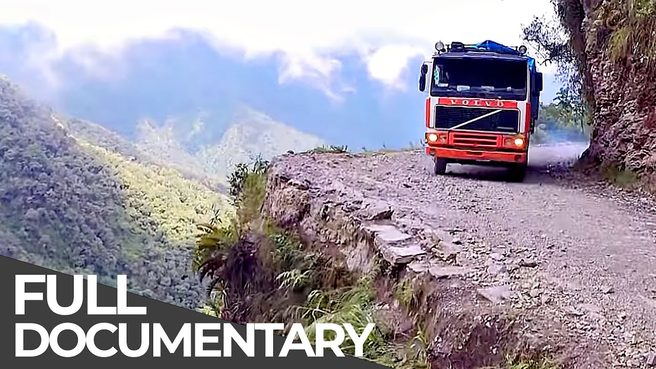 World's Most Dangerous Roads | Bolivia - The Road to Death in the Andes | Free Documentary