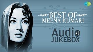 Hits Of Meena Kumari  Vol 1 | Ajeeb Dastan Hai Yeh | Audio Jukebox