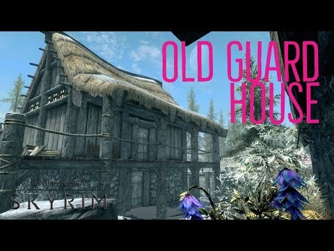 Skyrim PS4 Mods: The Old Guard House (Player Home)