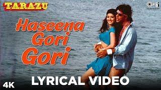 Haseena Gori Gori Lyrical - Tarazu | Akshay Kumar, Sonali Bendre | Udit Narayan, Alka Yagnik
