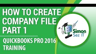 QuickBooks Pro 2016 Tutorial: How to Create Your Company File - Part 1