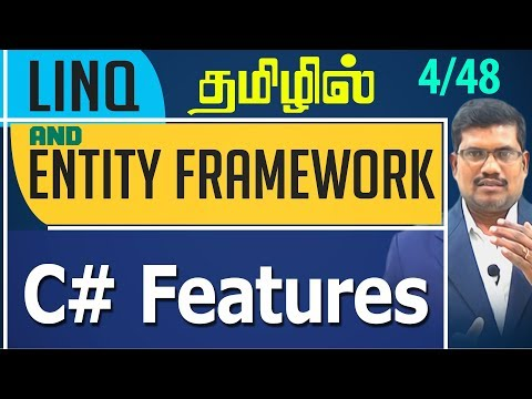 #4 CSharp Features || LINQ and Entity framework in Tamil