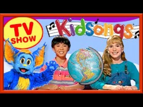 Kidsongs TV Show | Let's Learn About The World | Geography For Kids | PBS Kids | Kids Songs & Rhymes