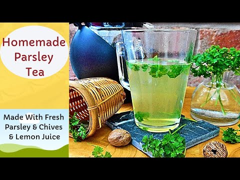 How to Make Parsley Tea - With Fresh Chopped Parsley and Chives | Episode 120