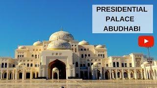 PRESIDENTIAL PALACE ABUDHABI - QASR AL WATAN, MORE THAN JUST A PALACE