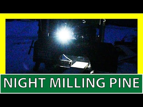 Bandsaw Milling Into The Night! Pine Logs on the Woodland Mills HM 130