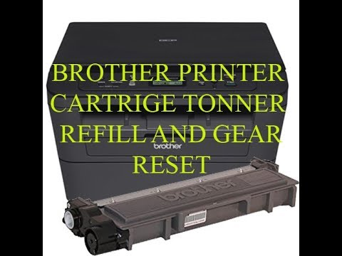 How to Refill Cartridges of Brother Laser Printer reset gear 2541, 2321,2365