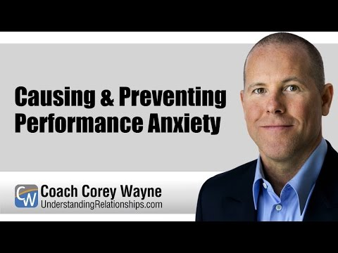 Causing & Preventing Performance Anxiety
