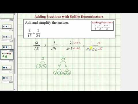 Ex: Add Fractions with Unlike Denominators (Build LCD with Primes)