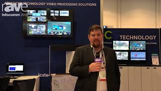 InfoComm 2018: ICS Technology Features Video Wall Processors with HD 64 Encoding and Decoding