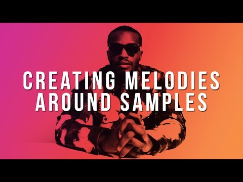 HOW TO BUILD MELODIES AROUND SAMPLES   How To Make Counter Melodies In FL Studio 12