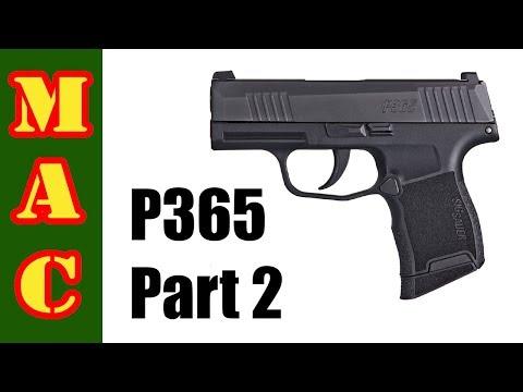 Sig P365 Part 2 - More Problems?