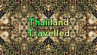 Thaiiland - Travelled (Original Mix)