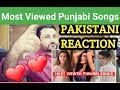 Download Pakistani Reacts On | Top 25 most viewed Best Punjabi Songs latest | Punjabi Hit songs MP3,3GP,MP4
