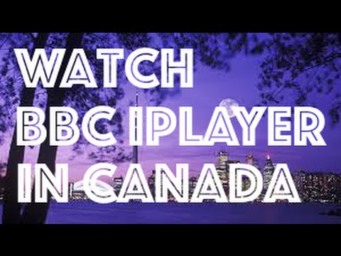 ★ Watch BBC iplayer in Canada ★ How to watch BBC iplayer in Canada ★