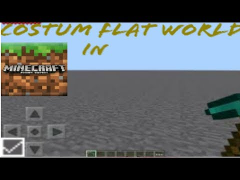 How to make costume flat world in mcpe(android) 1.2+