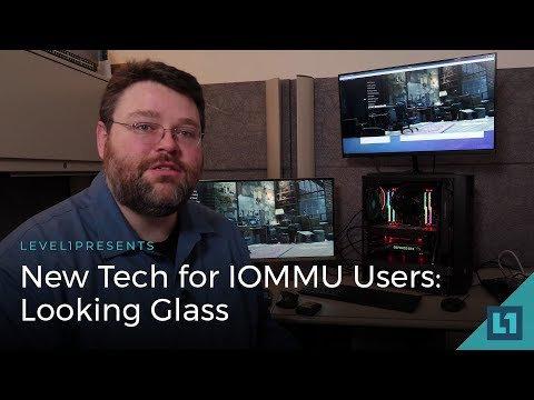 New Tech for IOMMU Users: Looking Glass (Headless Passthrough)