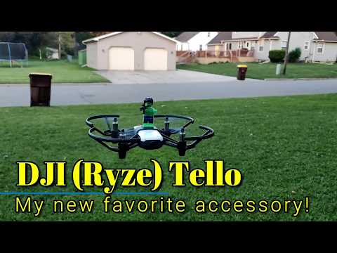 DJI Ryze Tello - My new favorite accessory!