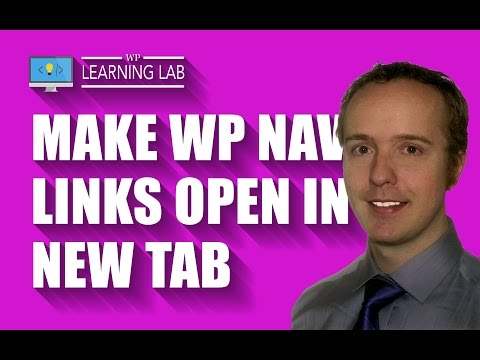 Open Link New Tab Or Window on Your WordPress Navigation Menu   WP Learning Lab